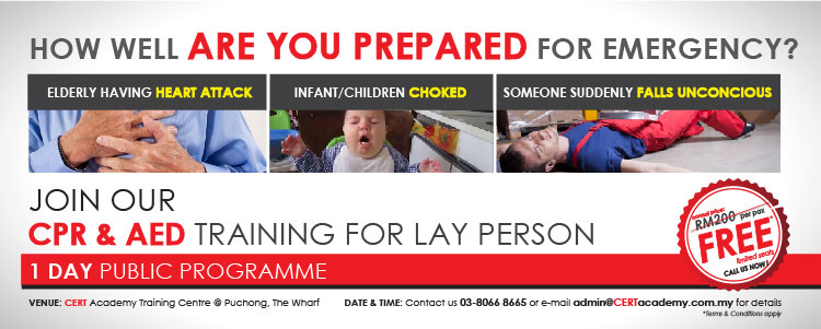 Free first aid CPR & AED training for layperson CERT Academy @ Puchong. Limited Seats only per session