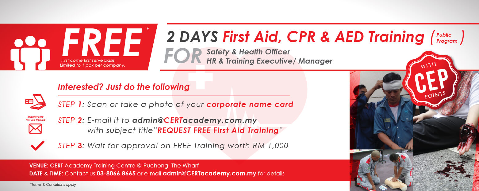 FREE Basic Occupation First Aid Training ( CPR training + AED training) with international certificate CERT Academy for SHO and HR